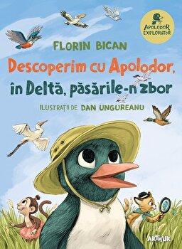 Descoperim cu Apolodor, in Delta, pasarile-n zbor/Florin Bican