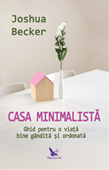 Casa minimalista/Joshua Becker imagine
