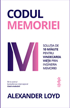Codul memoriei/Alexander Loyd imagine elefant.ro 2021-2022