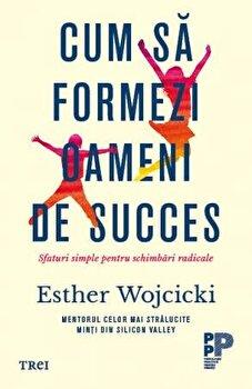 Cum sa formezi oameni de succes/Esther Wojcicki imagine elefant 2021