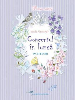 Concert in lunca. Pasteluri/Vasile Alecsandri