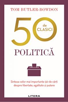 Imagine 50 De Clasici - Politica - tom Butler-bowdon
