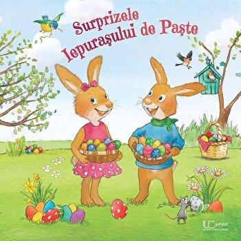 Surprizele Iepurasului de Paste/Lydia Hauenschild, Sabine Straub