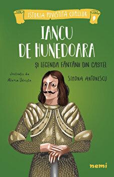 Iancu de Hunedoara si legenda fantanii din castel, Alexia Udriste, Simona Antonescu/Alexia Udriște, Simona Antonescu poza cate