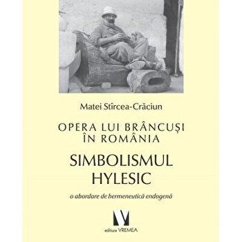 Opera lui Brancusi in Romania/Matei Starcea- Craciun