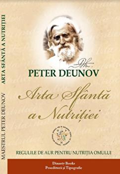 Arta sfanta a nutritiei/Peter Deunov poza cate