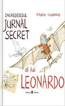 Incredibilul jurnal secret al lui Leonardo/Maria Gianola