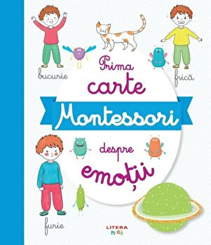Prima carte Montessori despre emotii/***