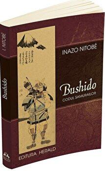 Bushido - Codul Samurailor/Inazo Nitobe poza cate
