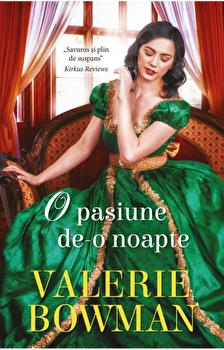 O pasiune de-o noapte/Valerie Bowman