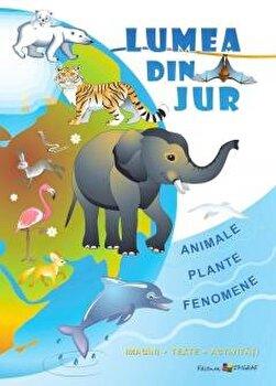 Lumea din jur. Imagini, texte, activitati/Ala Bujor imagine elefant.ro 2021-2022