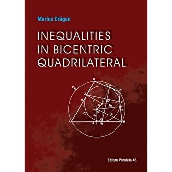 Inequalities in bicentric quadrilateral/*** imagine elefant.ro 2021-2022