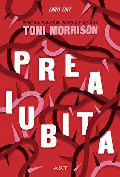 Preaiubita/Toni Morrison imagine