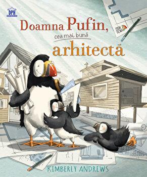 Doamna Pufin, cea mai buna arhitecta/Kimberly Andrews