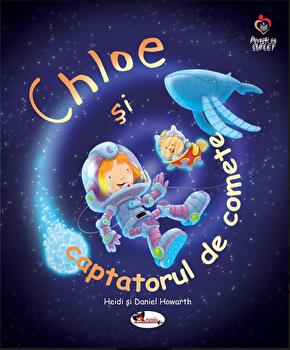 Chloe si captatorul de comete/Heidi si Daniel Howarth