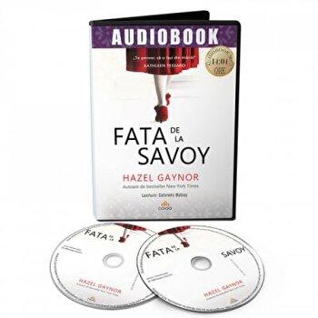 Fata de la Savoy/Hazel Gaynor imagine