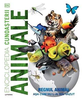 Enciclopedia cunoasterii. Animale. Regnul animal asa cum nu l-ai mai vazut/***