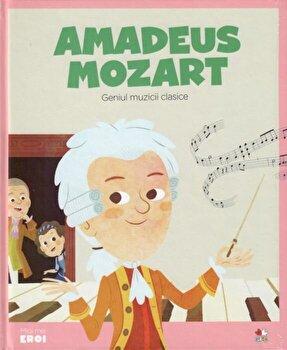 Micii eroi. W.A. Mozart