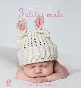 Albumul fetitei mele/Elle Mendenhall imagine elefant.ro