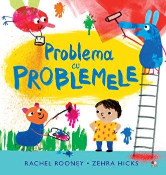 Problema cu problemele/Rachel Rooney, Zehra Hicks