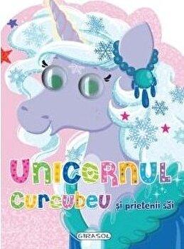 Unicornul Curcubeu si prietenii sai/Colectiv Susaeta