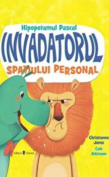 Hipopotamul Pascal, invadatorul spatiului personal/Christianne Jones