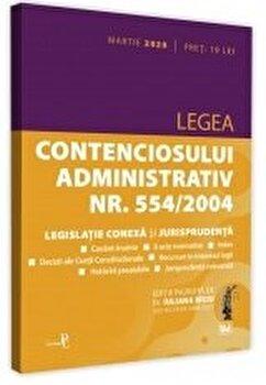 Legea contenciosului administrativ nr. 554/2004, legislatie conexa si jurisprudenta: martie 2020/Iuliana Riciu imagine elefant.ro 2021-2022