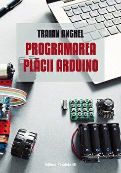 Programarea placii Arduino/Traian Anghel imagine elefant.ro 2021-2022