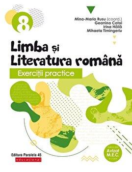 Exercitii practice de limba si literatura romana. Clasa a VIII-a. 2020-2021/Mina-Maria Rusu, Geanina Cotoi, Irina Haila, Mihaela Timingeriu