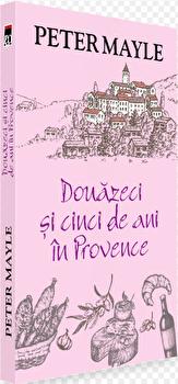 Douazeci si cinci de ani in Provence/Peter Mayle imagine elefant 2021