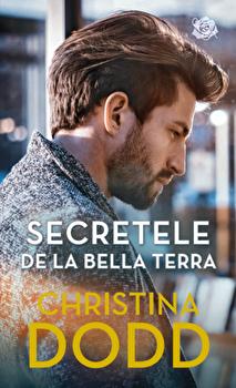Secretele de la Bella Terra/Christina Dodd