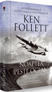 Noaptea peste ocean/Ken Follett poza cate