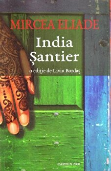 India. Santier-Mircea Eliade imagine