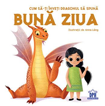 Cum sa-ti inveti dragonul sa spuna buna ziua/Eleonora Fornasari