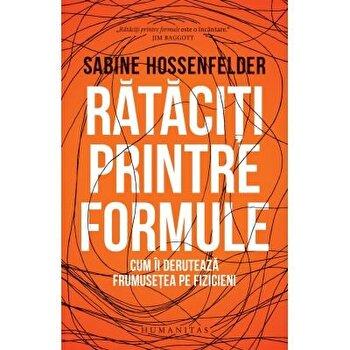 Rataciti printre formule/Sabine Hossenfelder imagine elefant.ro 2021-2022