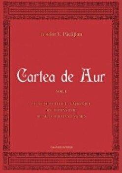 Cartea de aur vol I/Teodor V. Pacatian