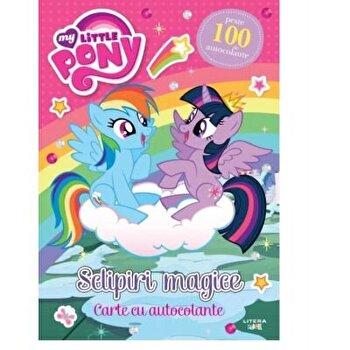 My litlle pony. Sclipiri magice. Carte cu autocolante/***