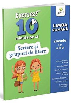 Scriere si grupuri de litere. Exersez 10 min pe zi/***