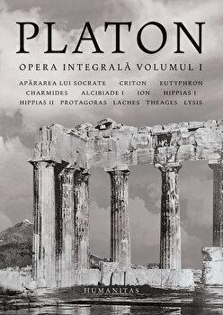 Opera integrala . Volumul I/Platon imagine elefant.ro 2021-2022