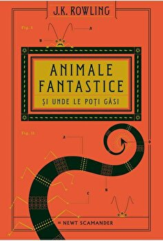 Animale fantastice si unde le poti gasi de Newt Scamander/J.K. Rowling imagine