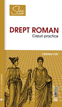 Drept roman. Cazuri practice/Cristina Pop imagine elefant.ro 2021-2022
