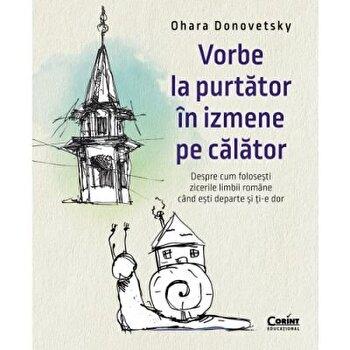 Vorbe la purtator in izmene pe calator/Ohara Donovetsky