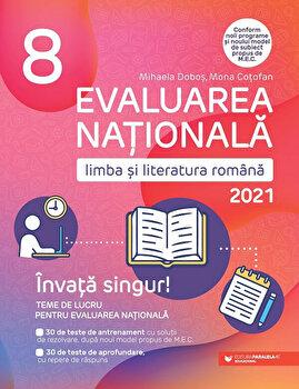 Evaluare nationala 2021. Cls. VIII. Limba si literatura romana/Mihaela Dobos, Mona Cotofan