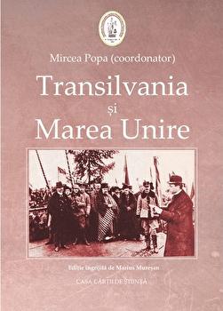 Transilvania si Marea Unire/Mircea Popa imagine elefant.ro 2021-2022