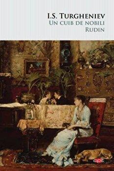 Un cuib de nobili. Rudin. Carte pentru toti. Vol 121 /I.S. Turgheniev imagine