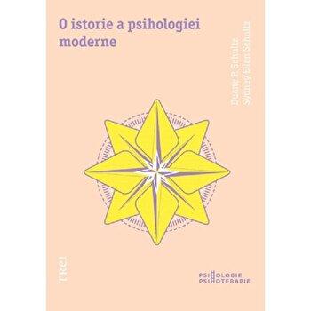 O istorie a psihologiei moderne/Duane P.Schultz, Sydney Ellen Schultz imagine elefant.ro