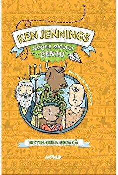 Cartile micului geniu. Mitologia greaca/Ken Jennings imagine elefant.ro 2021-2022