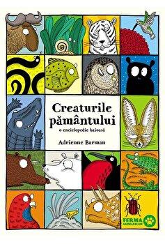 Creaturile pamantului/Adrienne Barman