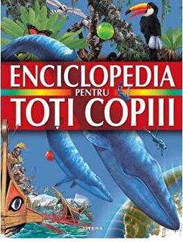 Enciclopedia pentru toti copiii/***