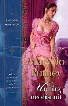 Un targ neobisnuit/Mary Jo Putney